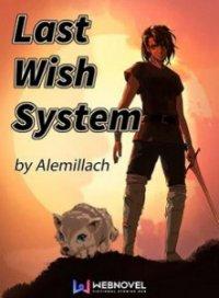 Last Wish System