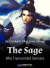 The Sage Who Transcended Samsara