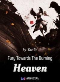 Fury Towards The Burning Heaven