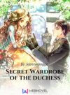 Secret Wardrobe Of The Duchess