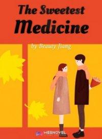 The Sweetest Medicine