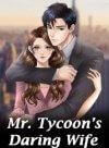 Mr. Tycoon's Daring Wife