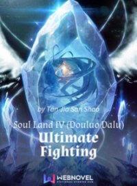 Soul Land IV (Douluo Dalu) : Ultimate Fighting