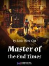 Master of the End Times