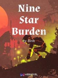 Nine Star Burden
