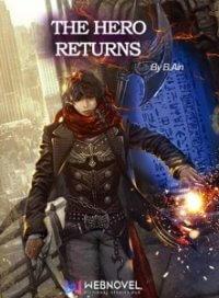 The Hero Returns