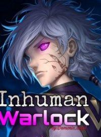 Inhuman Warlock
