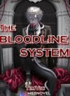 The Bloodline System